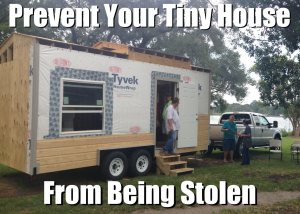 how-to-prevent-your-tiny-house-from-being-stolen-600x428