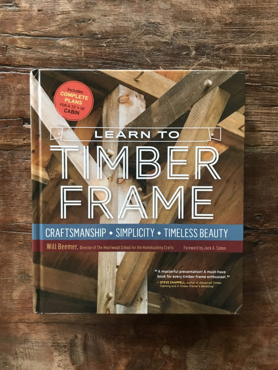 14a609c6ad4 Will Beemer of The Heartwood School for the Homebuilding Crafts was kind  enough to send us this amazing book on learning to build using the timber  framing ...